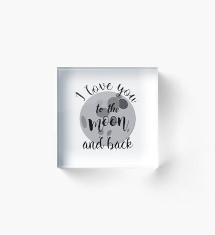 Valentines Day, love, Couple - I love you to the moon and back Acrylic Block