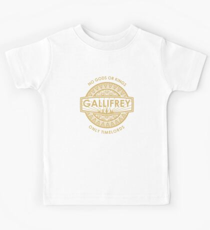 Gallifrey - No Gods or Kings, only Timelords Kids Tee