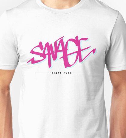 Savage - since ever Unisex T-Shirt