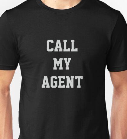 Call My Agent Unisex T-Shirt