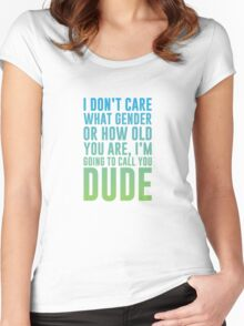Calling You Dude Women's Fitted Scoop T-Shirt