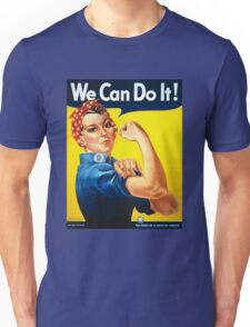 We Can Do It Rosie the Riveter Original Vintage Print Unisex T-Shirt