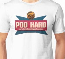 You can only POD HARD Unisex T-Shirt