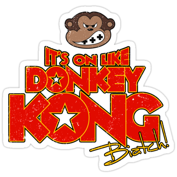 It's on like Donkey Kong! @#$%! by R-evolution GFX