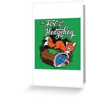 The Fox and the Hedgehog  Greeting Card