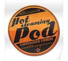 Hot Steaming Pod Shirt Poster
