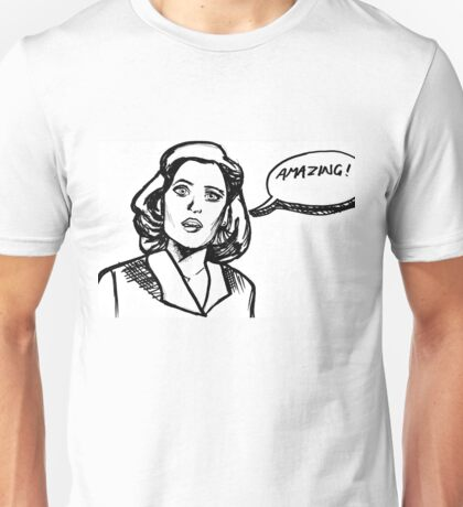 Scully thinks you're amazing Unisex T-Shirt