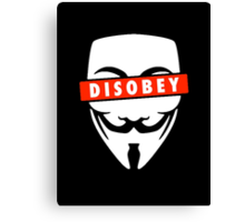 Disobey Censorship Canvas Print