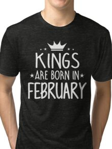 Kings Are Born In February Birthday Gift for Him Shirts and Mugs Tri-blend T-Shirt