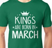 Kings Are Born In March Birthday Gift for Him Shirts and Mugs Unisex T-Shirt
