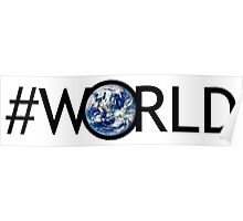 #WORLD Poster