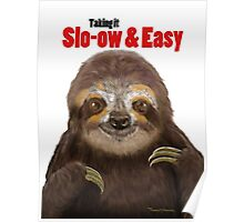 Slo-ow and Easy Sloth Poster