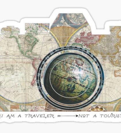 I am a traveler not a tourist... Sticker