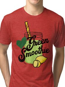 Love Green Smoothie - health food kale healthy eating eat clean cleanse healthy breakfast Tri-blend T-Shirt