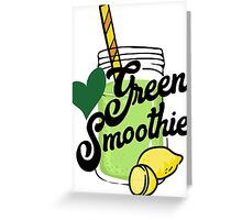 Love Green Smoothie - health food kale healthy eating eat clean cleanse healthy breakfast Greeting Card