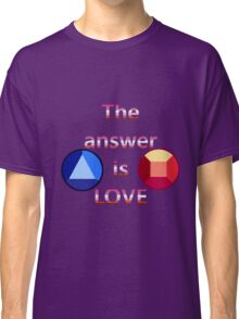 The Answer is Love (v3) Classic T-Shirt