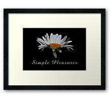 Simple pleasures. Framed Print