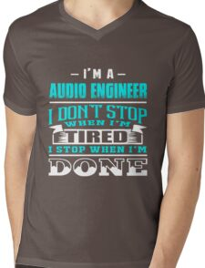 AE dont stop when tired, I stop when I'm done Mens V-Neck T-Shirt