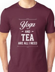 Best Seller: Yoga And Tea Are All I Need  Unisex T-Shirt