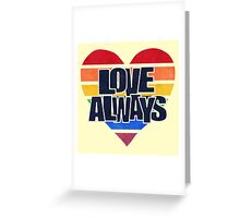 Love! Greeting Card