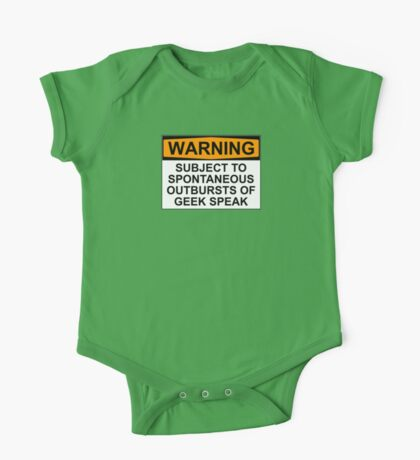 WARNING: SUBJECT TO SPONTANEOUS OUTBURSTS OF GEEK SPEAK One Piece - Short Sleeve