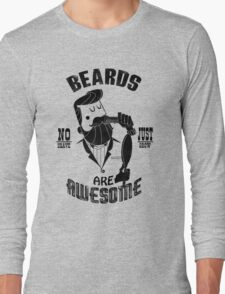 Beards are Awesome black Long Sleeve T-Shirt