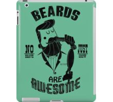 Beards are Awesome black iPad Case/Skin