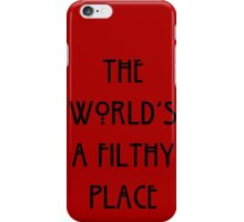 Filthy World iPhone Case/Skin