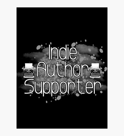 Support Indie Authors Photographic Print