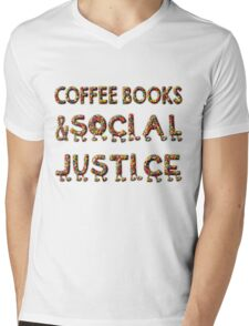 - COFFEE BOOKs AND SOCIAL JUSTICE -  Mens V-Neck T-Shirt