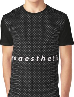 no aesthetic Graphic T-Shirt