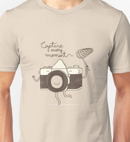 capture every moment Unisex T-Shirt