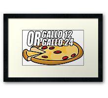 Gallo 12 or Gallo 24? Framed Print