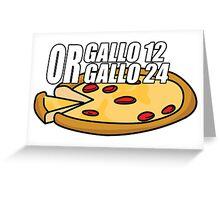 Gallo 12 or Gallo 24? Greeting Card