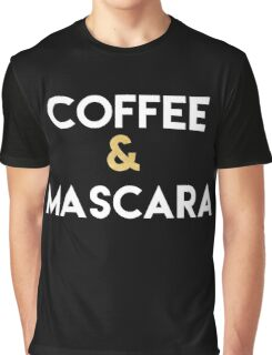 COFFEE AND MASCARA - Kitchen quote Graphic T-Shirt
