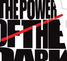 You don't know the power of the dark side Sticker