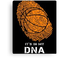 Basketball It Is In My DNA Fingerprints T-Shirt Canvas Print