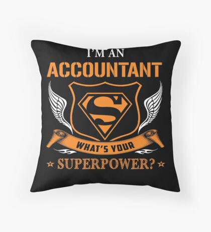 Accountant have super power Throw Pillow