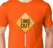 Time out concept. Unisex T-Shirt
