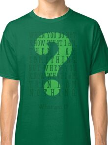 Riddle me this... (tall) Classic T-Shirt