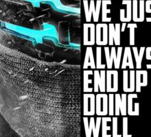 Dead Space Isaac Clarke Quote Poster Sticker