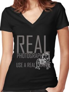 Real photographers use a real camera-  i love photography shirt Women's Fitted V-Neck T-Shirt