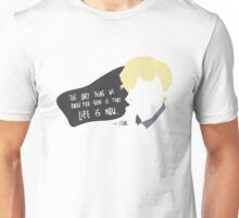 SKAM - The only thing we know for sure is that life is now. - Isak Unisex T-Shirt