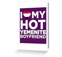 I Love My Hot Yemenite Boyfriend Greeting Card