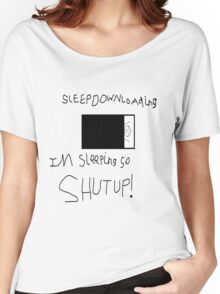 sleep downloading Women's Relaxed Fit T-Shirt
