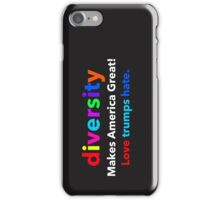 Diversity makes America great iPhone Case/Skin
