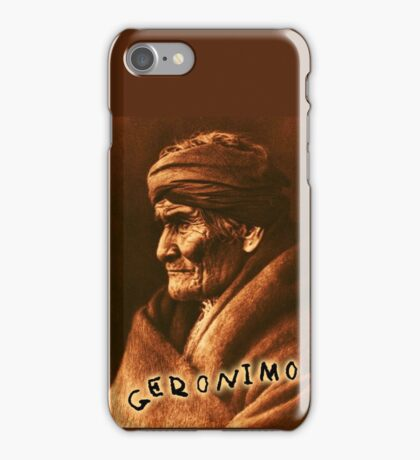 Geronimo, Indian Leader, Apache tribe, the one who yawns, Chiricahua  iPhone Case/Skin