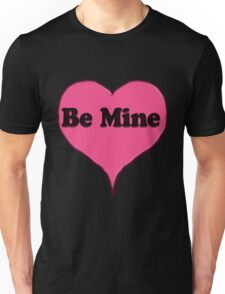 Be Mine Pink Candy heart  Unisex T-Shirt