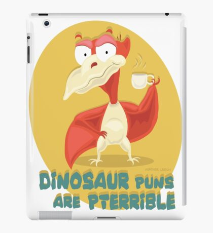 Puns Are Pterrible iPad Case/Skin