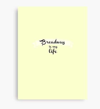 Broadway is my Life - Yellow Canvas Print